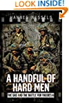 A Handful of Hard Men: The SAS and th...