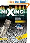 Mixing Workshop 2.0. Leitfaden für Be...