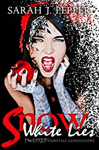 Snow White Lies by Sarah J. Pepper ebook deal