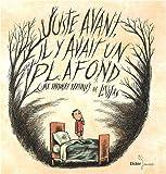 echange, troc Liniers - Juste avant, il y avait un plafond : (Une histoire terrible)