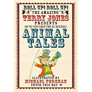 The Fantastic World of Terry Jones: Animal Tales