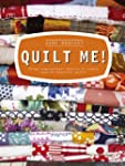 Quilt Me!: Using Inspirational Fabric...