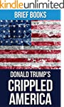 Crippled America: by Donald Trump | H...