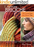 Knitting Brioche: The Essential Guide...