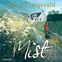 Mist (       UNABRIDGED) by Mary Fitzgerald Narrated by Janine Cooper-Marshall