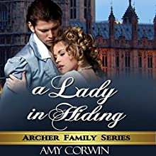 A Lady in Hiding | Livre audio Auteur(s) : Amy Corwin Narrateur(s) : Ruth Urquhart