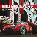 Mille Miglia Story 1927-1957