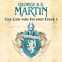 Das Lied von Eis und Feuer 1 (       ungekürzt) von George R. R. Martin Gesprochen von: Reinhard Kuhnert