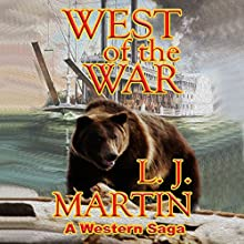 West of the War Audiobook by L.J. Martin Narrated by Bob Rundell