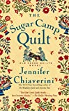 The Sugar Camp Quilt (Elm Creek Quilts)