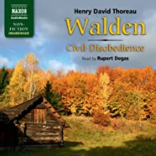 Thoreau: Walden / Civil Disobedience (Unabridged) | Livre audio Auteur(s) : Henry David Thoreau Narrateur(s) : Rupert Degas