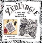 Zentangle Fabric Arts: Fabric Arts, Q...