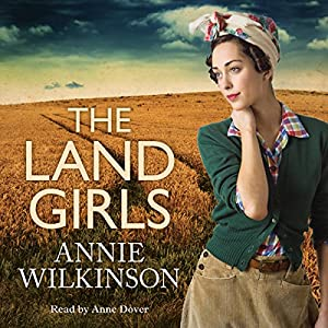 The Land Girls Audiobook