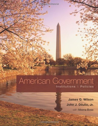 American Government: Institutions and Policies (Available...