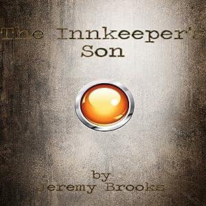 The Innkeeper's Son Hörbuch