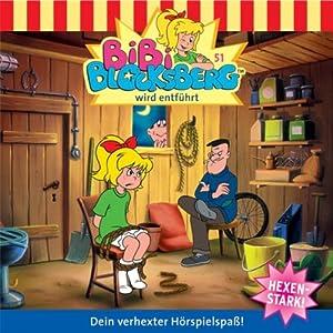 Bibi wird entführt (Bibi Blocksberg 51) Hörspiel