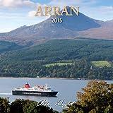 Allan Wright 2015 Arran - Scotland Calendar