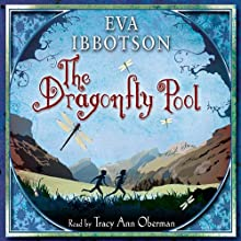 The Dragonfly Pool (       ABRIDGED) by Eva Ibbotson Narrated by Tracy-Ann Oberman