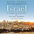 Israel: A Concise History of a Nation Reborn Hörbuch von Daniel Gordis Gesprochen von: Fred Sanders