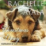 Christmas Stray | Rachelle Ayala