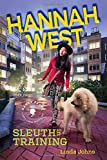 Hannah West: Sleuth in Training (Nancy Pearl's Book Crush Rediscoveries)