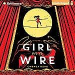 Girl on a Wire | Gwenda Bond
