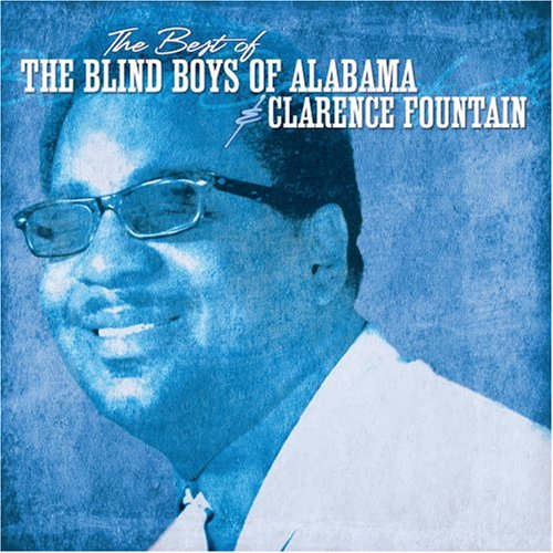 Best of the Blind Boys of Alabama &a
