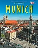 Journey through MUNICH - Reise durch MÜNCHEN - Ein Bildband mit über 210 Bildern auf 140 Seiten - STÜRTZ Verlag (Journey Through (Sturtz))