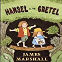 Hansel and Gretel (       UNABRIDGED) by James Marshall Narrated by Kathy Bates