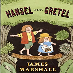 Hansel and Gretel | [James Marshall]