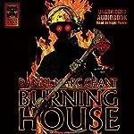 Burning House | Daniel Marc Chant