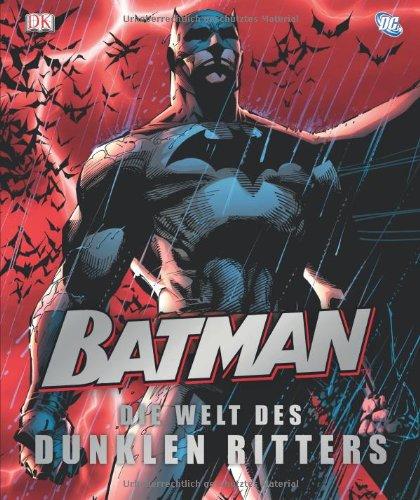 Batman: Die Welt des dunklen Ritters