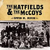 The Hatfields and the McCoys | [Otis K. Rice]