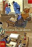 echange, troc Francois Place - Le vieux fou de dessin