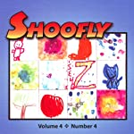 Shoofly, Vol. 4, No. 4: An Audiomagazine for Children | Hazel Morrow,Joel ben Izzy,Nancy Weiss