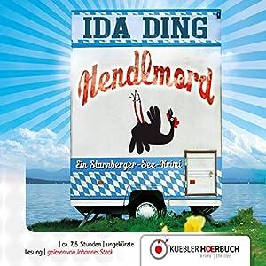Hendlmord: Ein Starnberger-See-Krimi Hörbuch