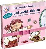Lilli und ihre Freunde -  Lilli zieht sich an: Mein Auf-und-zu-mach-Buch