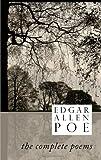 Edgar Allen Poe: The Complete Poems