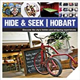 Explore Australia Hide and Seek Hobart (Explore Australia)