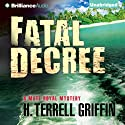 Fatal Decree: Matt Royal Mystery, Book 7