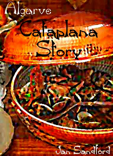 Algarve - Cataplana Story (Algarve Stories) by Jan Sandford