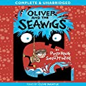 Oliver and the Seawigs (       UNABRIDGED) by Philip Reeve Narrated by Clive Mantle