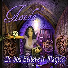 Do You Believe in Magic? Audiobook by Lisa Sniderman Narrated by Kevin Ponthier