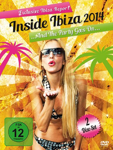 Inside Ibiza 2014 The Party Goes On DVDCD Edizione Germania PDF