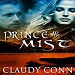 Prince in the Mist: Legend Series Book 1 | Claudy Conn