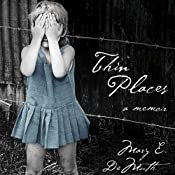 Thin Places: A Memoir | [Mary E. DeMuth]