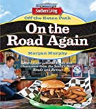 img - for Southern Living Off the Eaten Path: On the Road Again: More Unforgettable Foods and Characters from the South's Back Roads and Byways book / textbook / text book