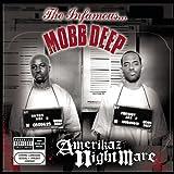 Amerikaz Nightmare ~ Mobb Deep