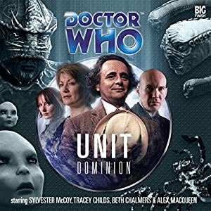 Doctor Who - UNIT Dominion Audiobook