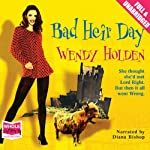 Bad Heir Day | Wendy Holden (Romance Author)